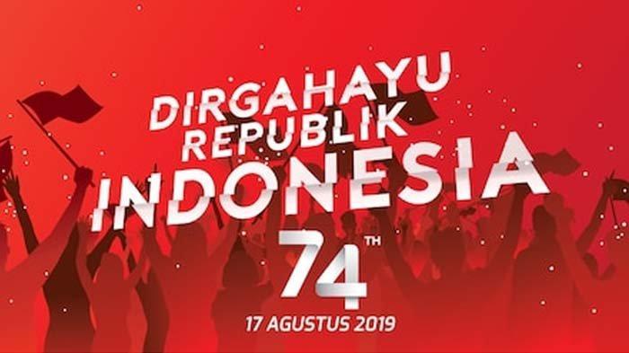 3 Kalimat Sugesti ini Pas Dibaca Saat Hari 17 Agustus Peringatan Kemerdekaan Indonesia