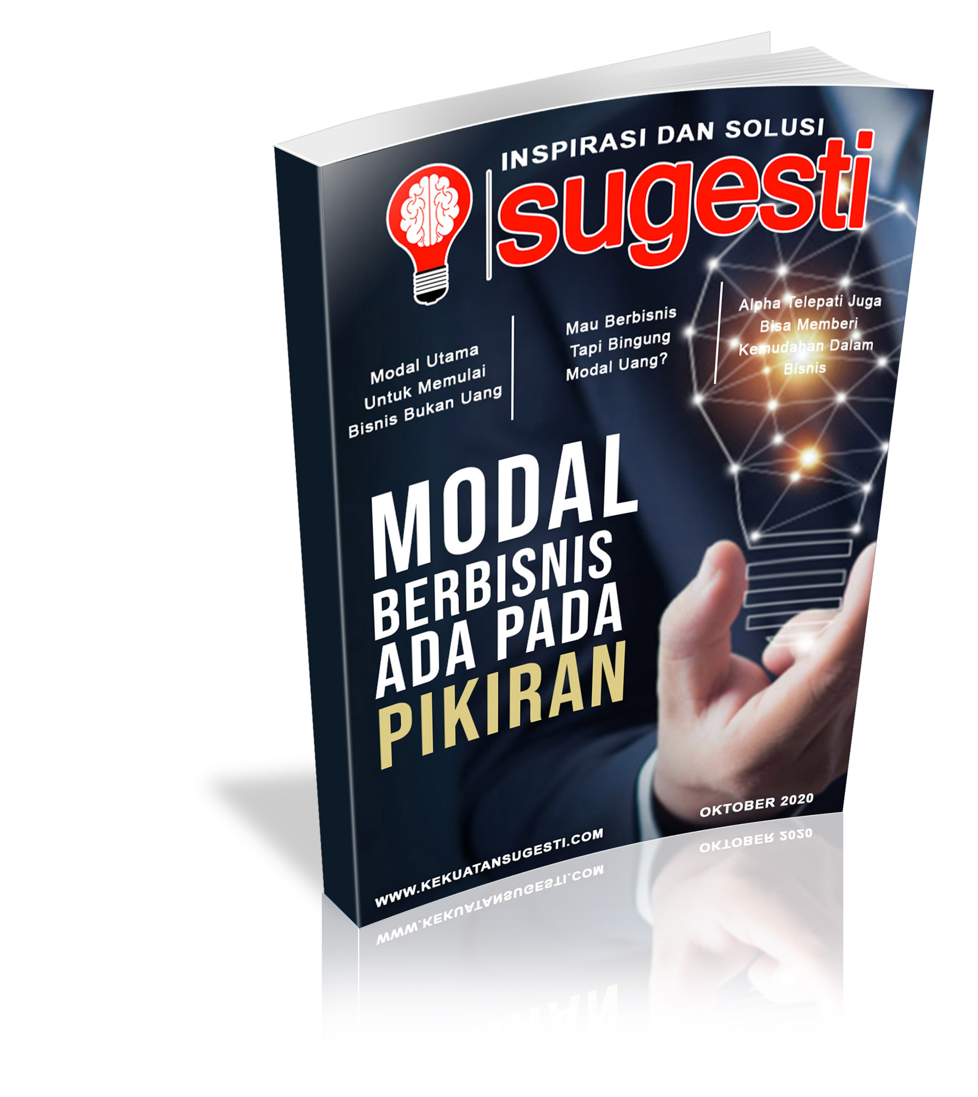 Majalah Sugesti Edisi Ke Tujuh Puluh Enam Bulan Oktober 2020