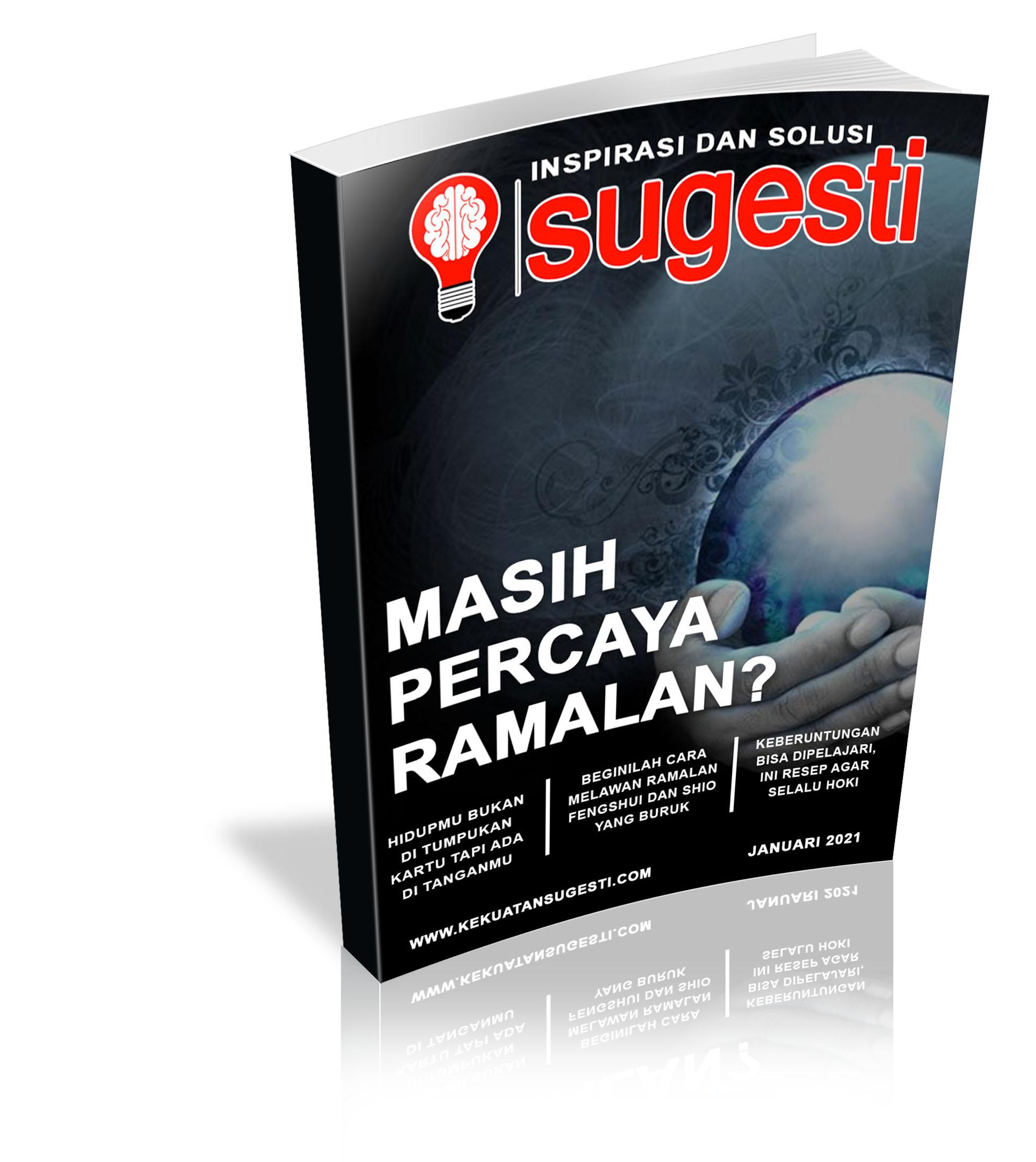 Majalah Sugesti Edisi Ke TujuhPuluh Sembilan Bulan Januari 2021